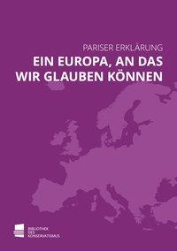 Ein Europa, an das wir glauben können / A Europe We Can Believe In