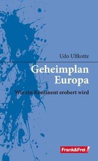 Geheimplan Europa