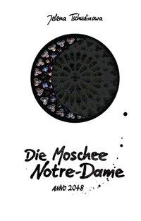 Die Moschee Notre-Dame
