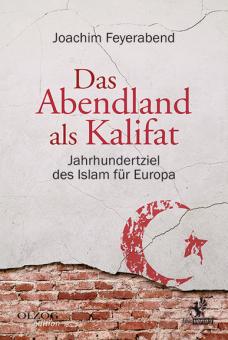Das Abendland als Kalifat
