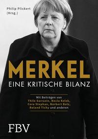 Merkel - Eine kritische Bilanz