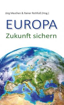 Europa. Zukunft sichern
