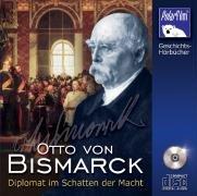 CD, Otto von Bismarck