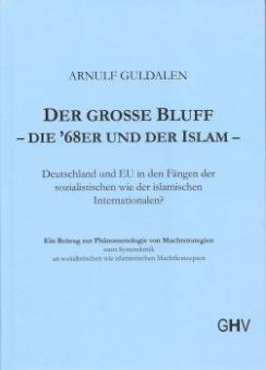 Der große Bluff - die 68er und der Islam