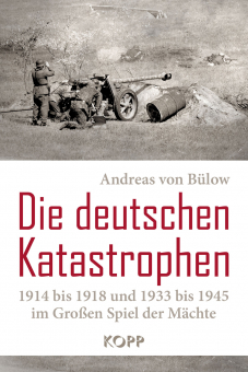 Die deutschen Katastrophen