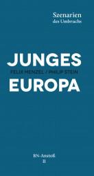 Junges Europa. Szenarien des Umbruchs
