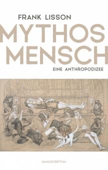 Mythos Mensch