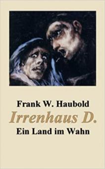 Irrenhaus D.