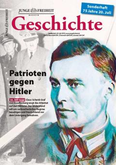 JF-Magazin Geschichte - Patrioten gegen Hitler