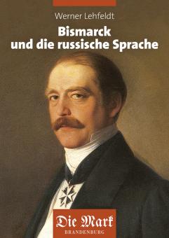 Bismarck und die russische Sprache