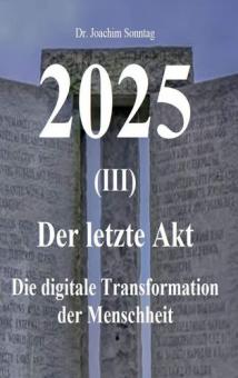 2025 - Der letzte Akt