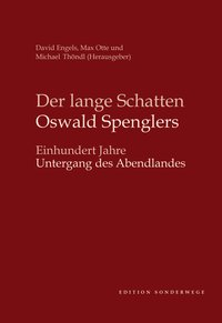 Der lange Schatten Oswald Spenglers
