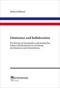Islamismus und Kollaboration