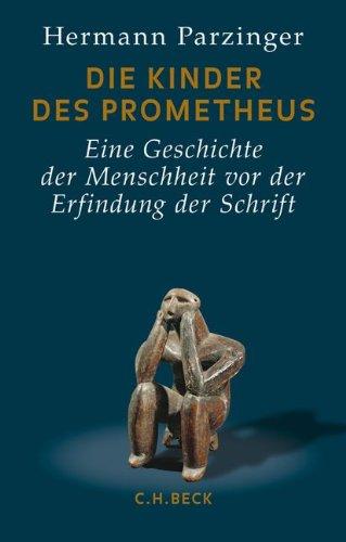 Die Kinder des Prometheus: