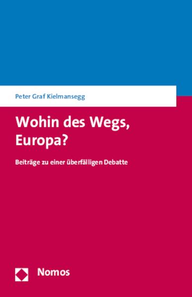Wohin des Wegs, Europa?