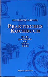 Henriette Davidis Praktisches Kochbuch Für Die Gewöhnliche Und Feinere Küche | Jf Buchdienst Praktisches Kochbuch Fur Die Gewohnliche Und Feinere
