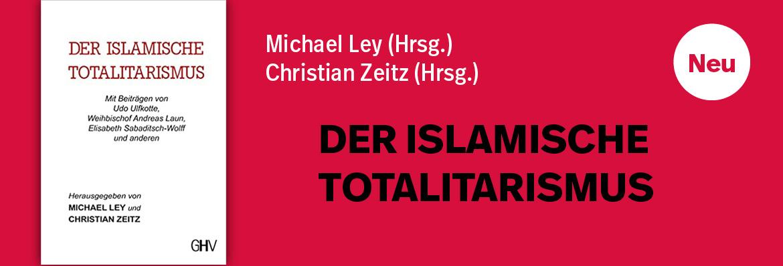 TEASER - Ley - Der islamische Totalitarismus