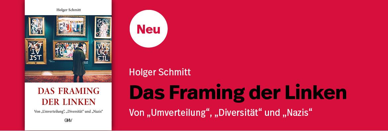 TEASER - Schmitt - Das Framing der Linken