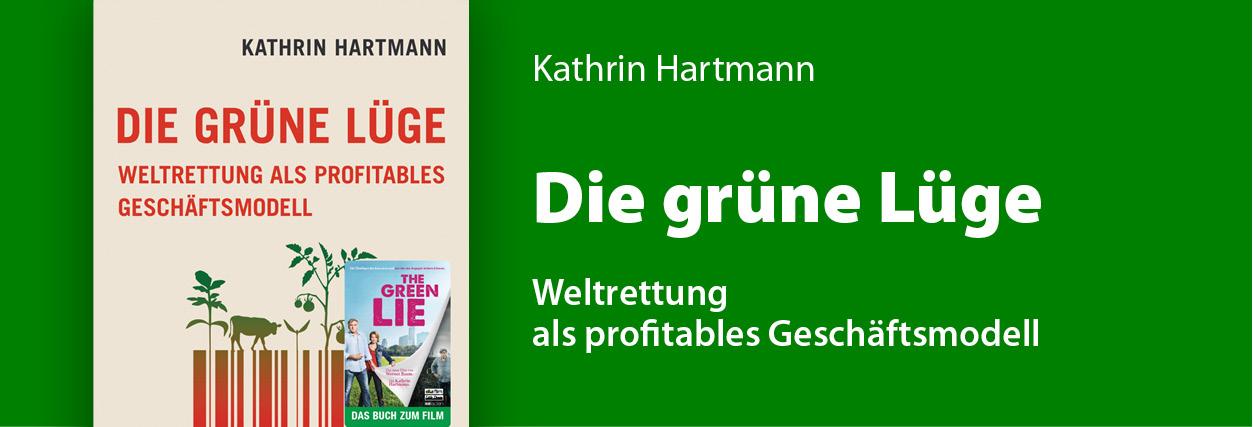 TEASER-Hartmann_Grüne-Lüge
